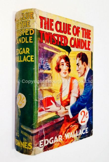 The Clue of the Twisted Candle by Edgar Wallace Early Reprint Newnes c1923